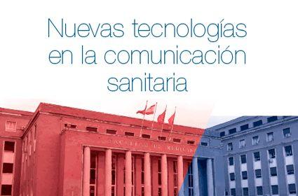 Sesión Académica – Nuevas tecnologías en la comunicación sanitaria